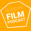 Guys on Film Podcast